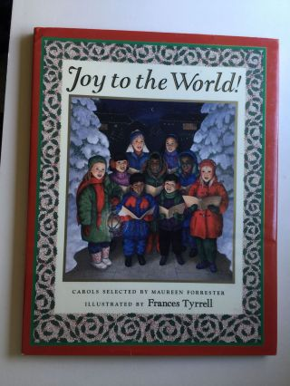 Joy to the World. Maurcen Forrester, Carols, Frances Tyrrell
