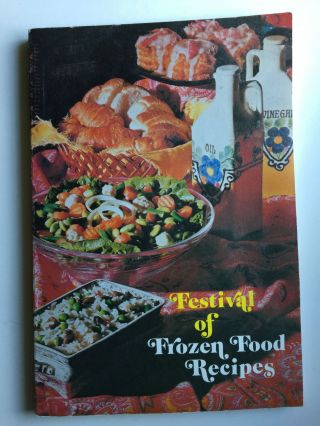 Festival of Frozen Food Recipes. National Frozen Food Assoc Inc
