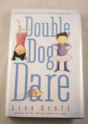 Double Dog Dare. Lisa Graff.