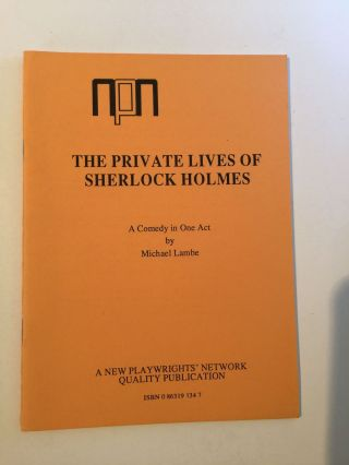 The Private Lives of Sherlock Holmes (Acting Copy). Michael Lambe