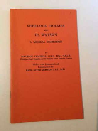 Sherlock Holmes and Dr. Watson A Medical Digression. Maurice Campbell