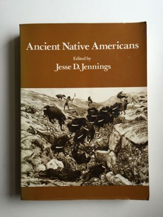 Ancient Native Americans. Jennings Jesse D