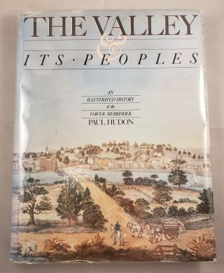 The Valley and Its Peoples: An Illustrated History of the Lower Merrimack. Paul Hudon