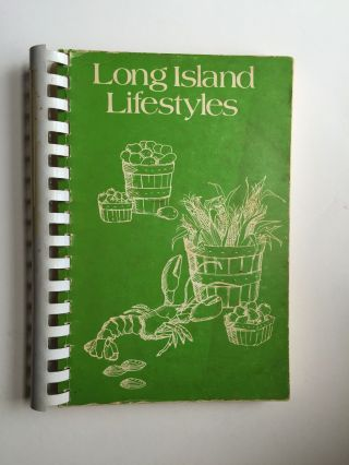 Long Island Lifestyles Cook Book. The Woman's Club of Patchogue