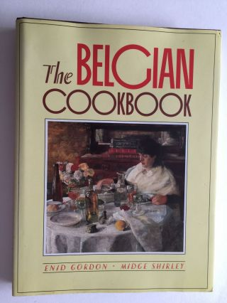 The Belgian Cookbook. Enid Gordon, Midge Shirley