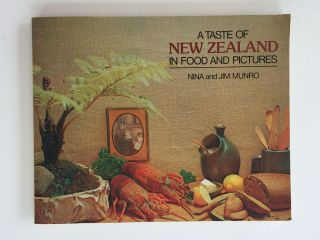 A Taste Of New Zealand In Food And Pictures. Nina and Jim Munro