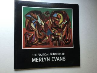 The Political Paintings of Merlyn Evans 1930-1950. March 2 - June 1985 London: Tate Gallery.