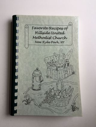 Favorite Recipes of Hillside United Methodist Church. Cookbook Committee Hillside United...