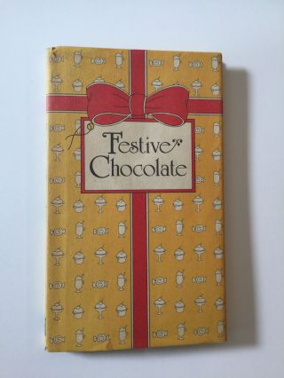 Festive Chocolate. Peter G. and Rose, Sandra Baenen