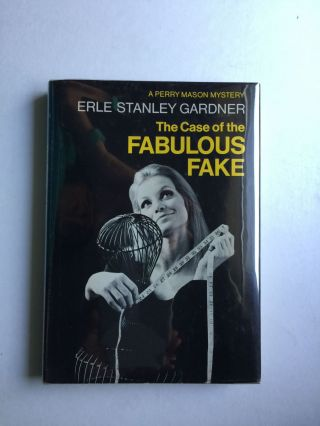 The Case of the Fabulous Fake. Erle Stanley Gardner