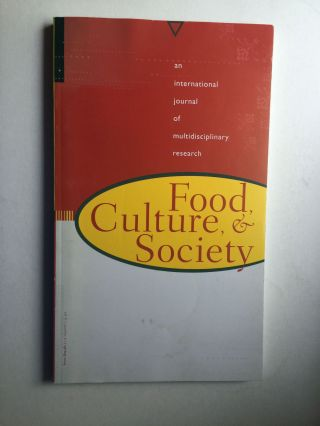 Food, Culture and Society: an International Journal of Multidisciplinary Research, Vol. 7, Number...