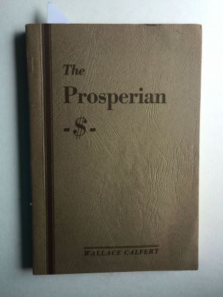 The Prosperian. Wallace Calvert