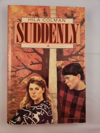 Suddenly. Hila Colman