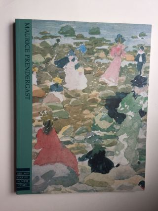 The Art of Leisure: Maurice Prendergast in the Williams College Museum of Art. Nancy Mathews.