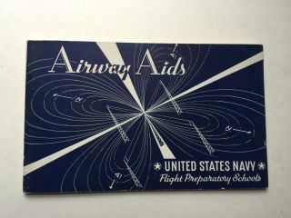 Airway Aids United States Navy Flight Preparatory Schools. The Jam Handy Organization.