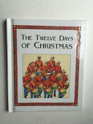 The Twelve Days Of Christmas. Susan Spellman.