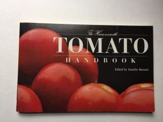 The Harrowsmith Tomato Book. Jennifer Bennett