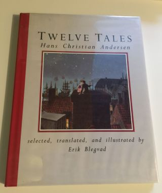 Twelve Tales. Erik Blegvad, Hans Christian Andersen, translated.