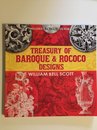 Treasury Of Baroque & Rococo Designs. William Bell Scott