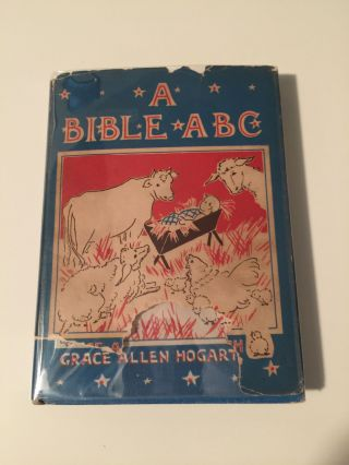 A Bible ABC. Grace Allen Hogarth.
