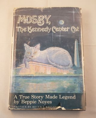 Mosby, the Kennedy Center Cat. Noyes Beppie