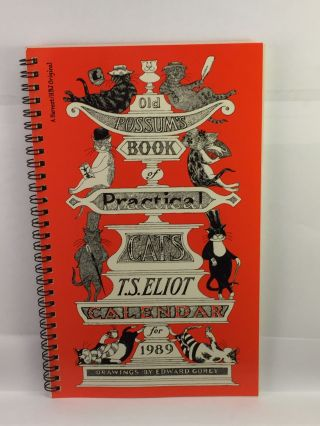 Old Possum's Book of Practical Cats Calendar for 1989 with excerpts from the poems by T.S....