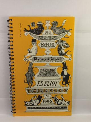Old Possum's Book of Practical Cats Calendar for 1996 with excerpts from the poems by T.S....