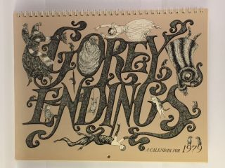 Gorey Endings A Calendar For 1979