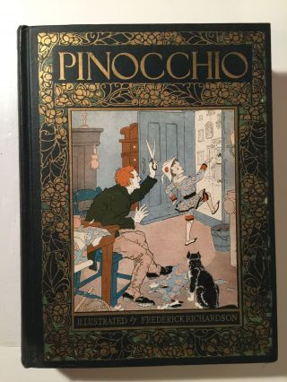 Pinocchio The Story of a Marionette. C. and Collodi, Frederick Richardson