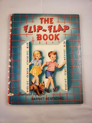 The Flip-flap Book. Harriet Hentschel.