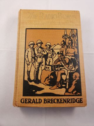 The Radio Boys In Darkest Africa. Gerald Breckenridge.