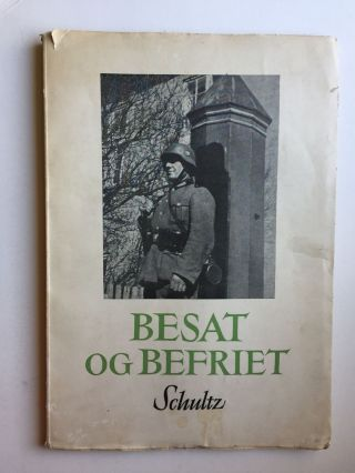 Besat Og Befriet (Occupied and Liberated). Ernst Fr Hansen.