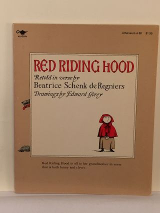 Red Riding Hood. Beatrice Schenk de Regniers, Edward Gorey