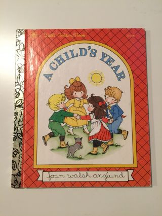 A Child's Year. Joan Walsh Anglund