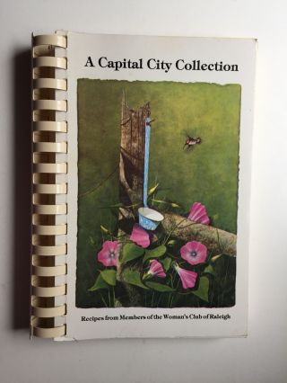 A Capital City Collection. Woman's Club of Raleigh