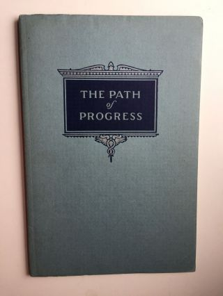 The Path Of Progress. Reginald Pelham Bolton