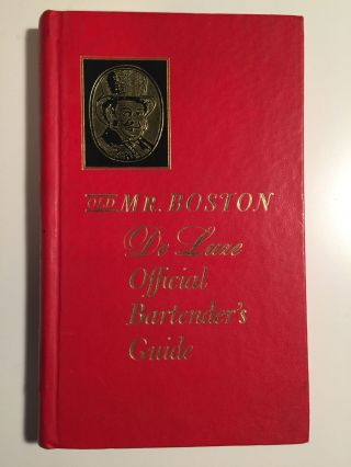 Old Mr. Boston De Luxe Official Bartender's Guide. Leo Cotton