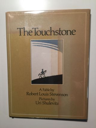 The Touchstone. Robert Louis and Stevenson, Uri Shulevitz