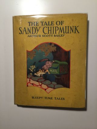 The Tale Of Sandy Chipmunk Sleepy-Times Tales. Arthur Scott and Bailey, Lawrence Brehm