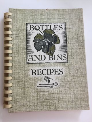 Bottles And Bins Recipes. Francis L. Gould, Mallette Dean