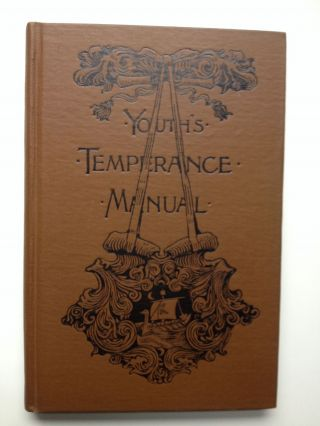 Youth's Temperance Manual An Elementary Physiology. Eli F. Brown