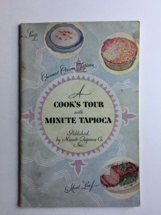 A Cook's Tour With Minute Tapioca. N/A