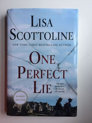 One Perfect Lie. Lisa Scottoline