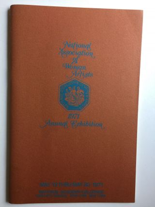 National Association of Women Artists 1971 Annual Exhibition, May 13th Thru May 30th, 1971. Rose...