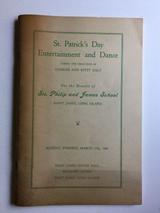 St. Patrick's Day Entertainment and Dance For The Benefit of Sts. Philip and James Sschool,...