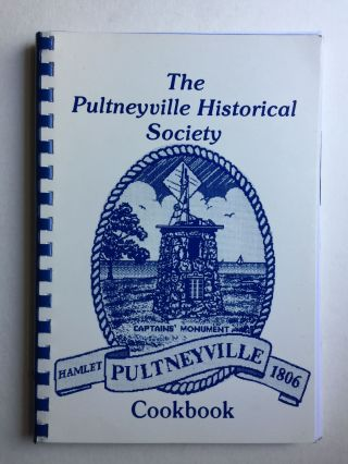 Pultneyville Historical Society Cookbook. Pultneyville Historical Society.