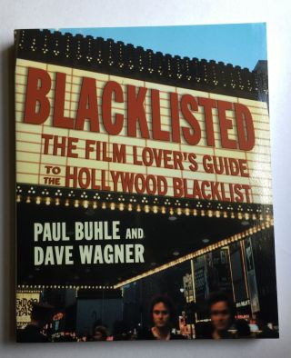 Blacklisted The Film Lover's Guide to the Hollywood Blacklist [show this book only] 9.91...