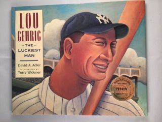 Lou Gehrig The Luckiest Man. David A. and Adler, Terry Widener.