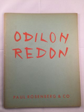 An Exhibition of Paintings and Pastels by Odilon Redon (1840-1916). NY: Paul Rosenberg, 1959 Co....