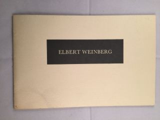 Elbert Weinberg Artist - in - residence. NH: Jaffe-Friede Gallery Hanover, Hopkins Center...